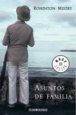 ASUNTOS DE FAMILIA (Rohinton Mistry)