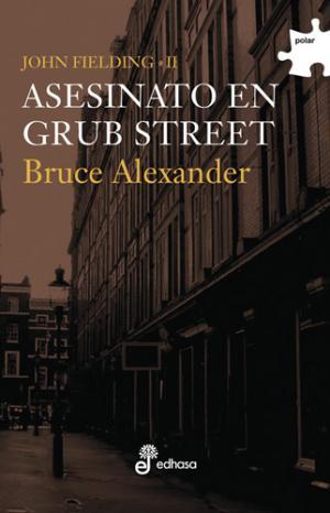 ASESINATO EN GRUB STREET (Bruce Alexander)