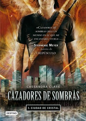 CIUDAD DE CRISTAL (Cassandra Clare)
