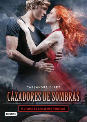 CIUDAD DE LAS ALMAS PERDIDAS (Cassandra Clare)