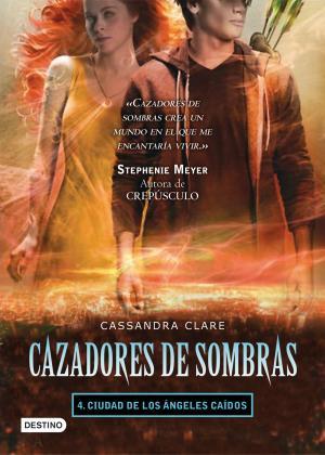 CIUDAD DE LOS ANGELES CAIDOS (Cassandra Clare)