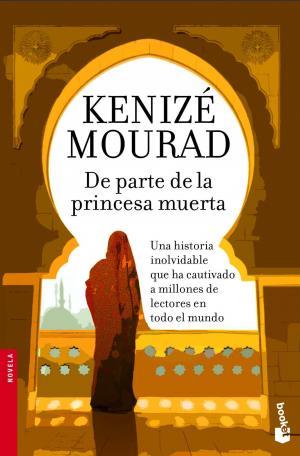 DE PARTE DE LA PRINCESA MUERTA (Kénizé Mourad)