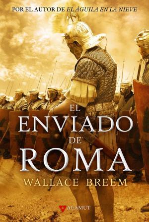 EL ENVIADO DE ROMA (Wallace Breem)