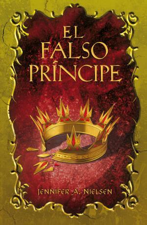 EL FALSO PRINCIPE(Jennifer A. Nielsen) Cubierta del libro