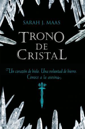 EL TRONO DE CRISTA  (Sarah J. Maas)