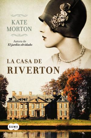LA CASA DE RIVERTON (Kate Morton)