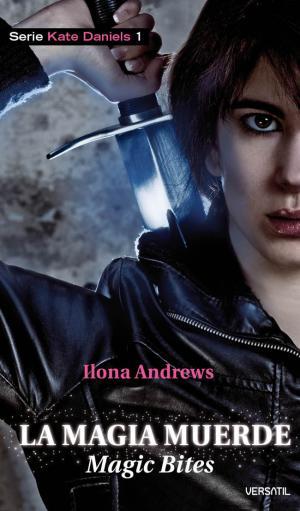 LA MAGIA MUERDE  (Ilona Andrews)