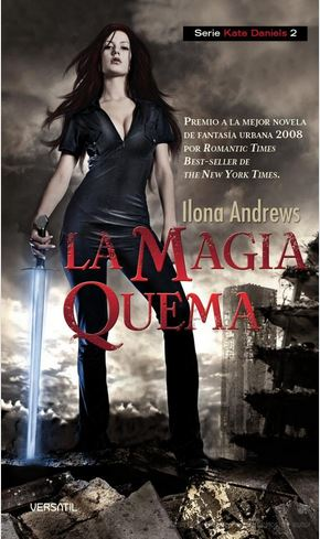 LA MAGIA QUEMA  (Ilona Andrews)