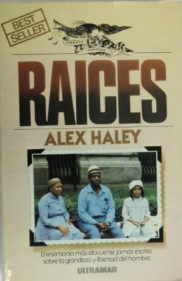 RAICES (Alex Haley)