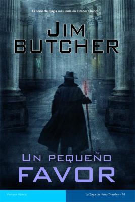 UN PEQUEÑO FAVOR (Jim Butcher)