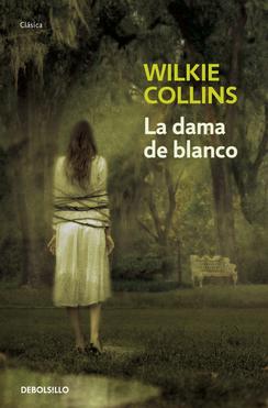 RESUMEN LA DAMA VESTIDA DE BLANCO - Wilkie Collins